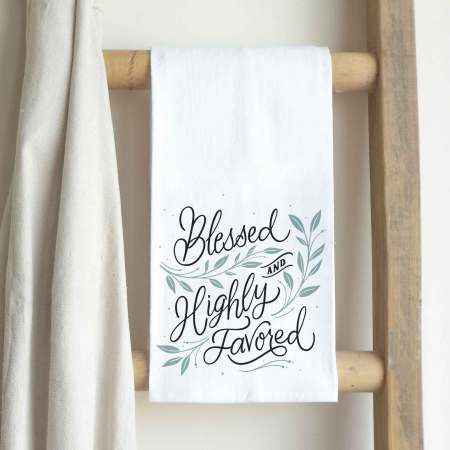 Tea Towel-Blessed and Highly Favored