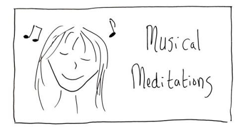 Musical Meditations