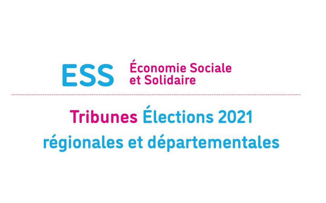Élections régionales et départementales:  L'Économie sociale et solidaire (ESS) au cœur des enjeux