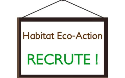 Habitat Eco Action recrute
