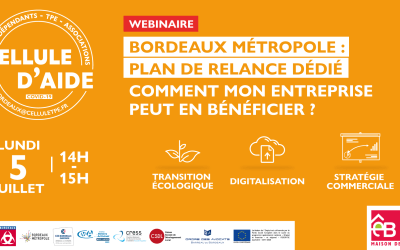 WEBINAIRE : Plan de relance à Bordeaux Métropole, comment en bénéficier ?