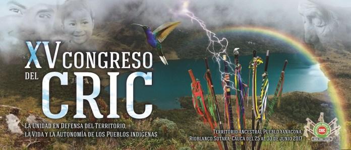 Convocatoria: XV Congreso del Consejo Regional Indígena del Cauca -CRIC-