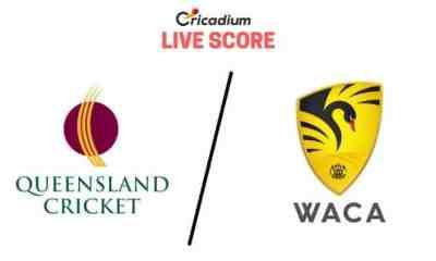 Sheffield Shield 2019-20 9th Match Queensland vs Western Australia Live Cricket Score