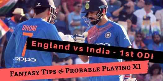 1st ODI - ENGLAND VS INDIA [Dream 11 Tips & Playing 11 ...