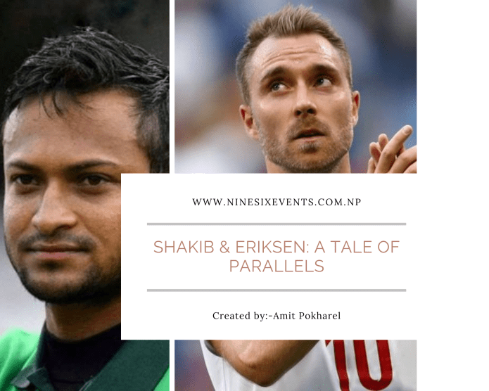 Shakib & Eriksen: A tale of parallels in sports