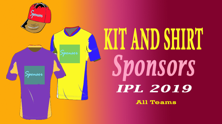 3055c57b8 Official Kit and Shirt Sponsors of all IPL 2019 teams – Cricket Now 24/7