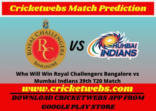 Royal Challengers Bangalore vs Mumbai Indians 39th T20 Match 2021 Prediction