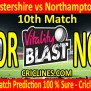 Today Match Prediction Worcestershire Vs Northamptonshire