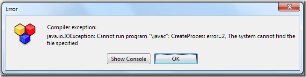 java.io.IOException Cannot run program javac CreateProcess error=2 The system cannot find the file specified