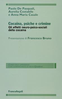 Copertina Libro: Cocaina, psiche e crimine