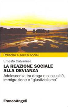 Copertina Libro: La reazione sociale alla devianza