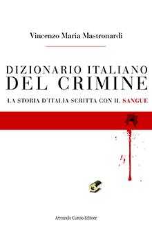 Copertina Libro: Dizionario italiano del crimine