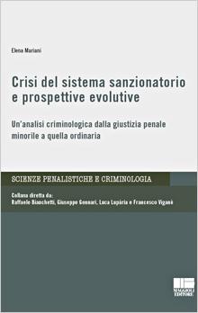 Crisi del sistema sanzionatorio e prospettive evolutive