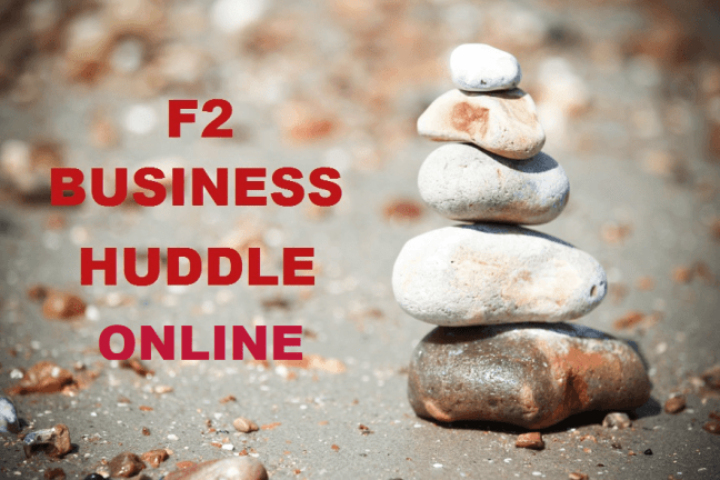 F2 Business Huddle Online
