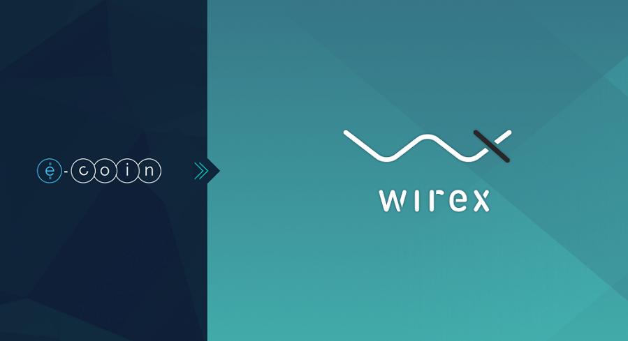 E-Coin cambia su nombre y se integra a una nueva compañía: Wirex