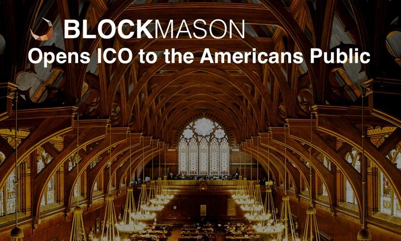 BlockMason abre su ICO de token del protocolo de deuda al público general estadounidense