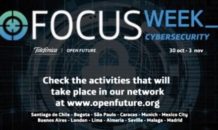 Telefonica Focus Week arranca en Latinoamérica y Europa con charlas sobre ciberseguridad y blockchain