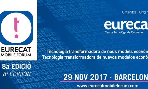 8va edición del Eurecat Mobile Forum estará centrada en blockchain, FinTech y ciberseguridad