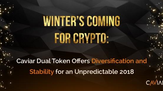 Token Dual de Caviar ofrece diversificación y estabilidad para un imprevisible 2018