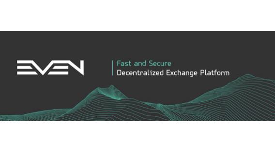 Plataforma exchange descentralizada EVEN lanza preventa pública el 26 de abril
