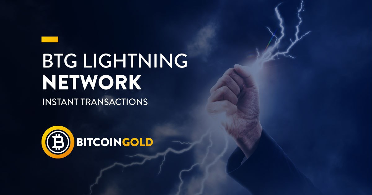 Lightning Network llega a Bitcoin Gold