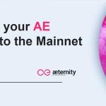 Inicia primera fase de migración de los tokens AE de æternity a su red principal