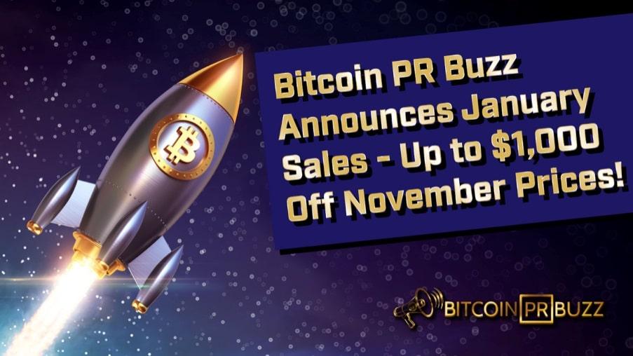 Bitcoin PR Buzz anuncia venta de PRs de enero con descuentos de $200+