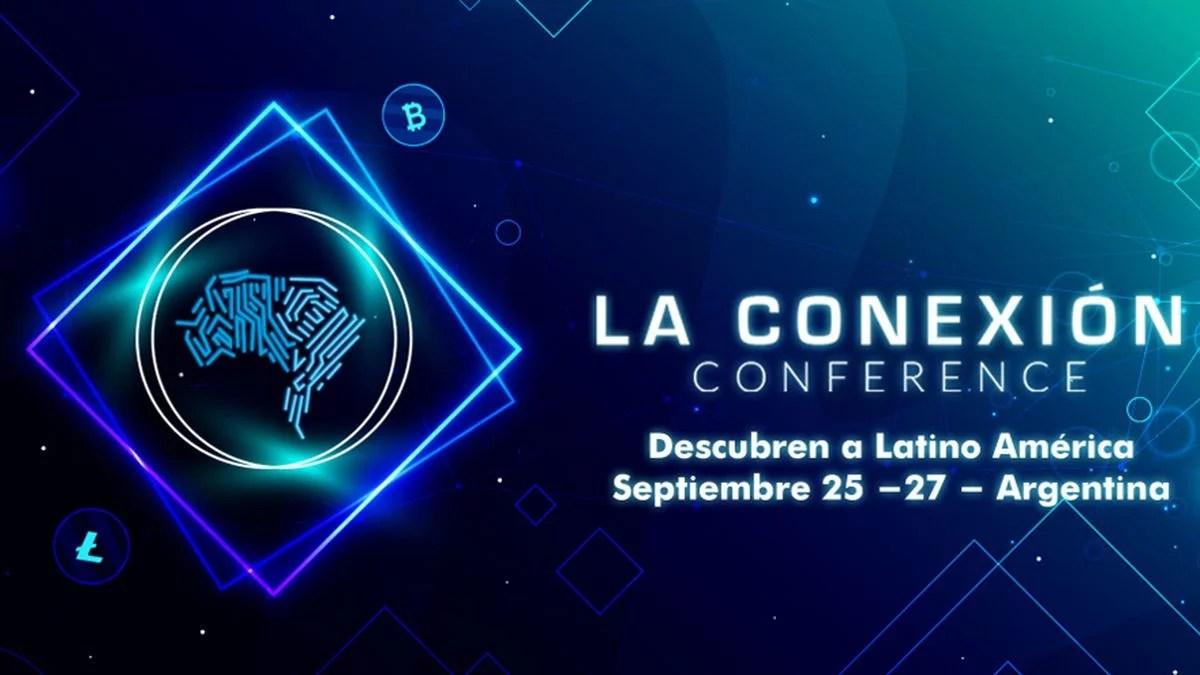 La Conexión Conference llega a Buenos Aires para hablar de Bitcoin y Blockchain