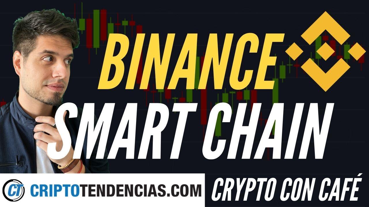binance smart chain criptotendencias crypto con cafe