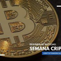 Noticias de Bitcoin y las criptomonedas durante la Semana Cripto