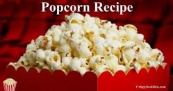 Buttery Popcorn Recipe