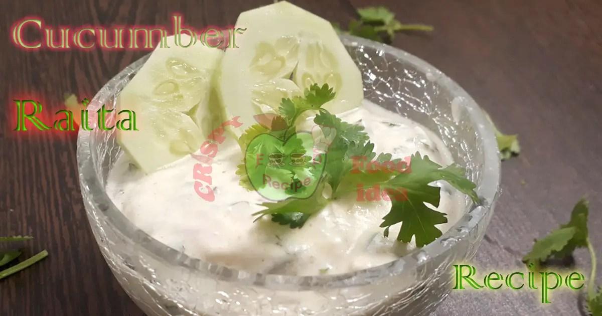 Delicious Cucumber Raita Recipe | Cucumber Raita