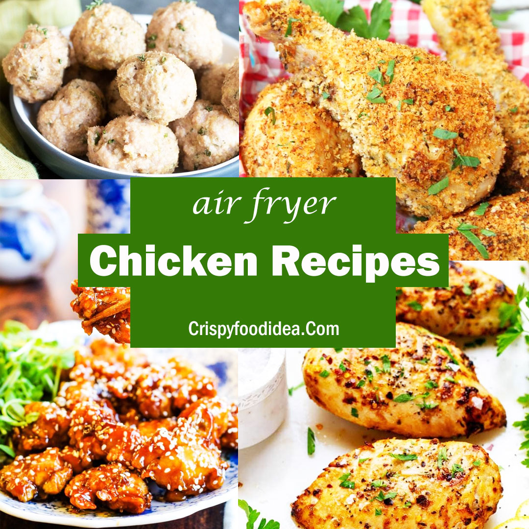 Easy Chicken Breast Recipes For A Crowd: The Best Air Fryer Chicken Recipes Make For A Crowd