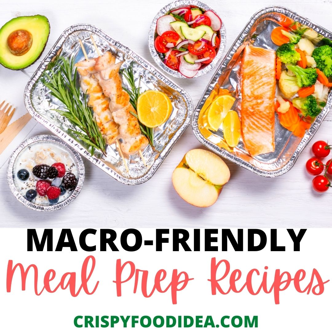 Macro Friendly Meal Perp Recipes