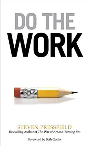 II Do the work! (Fă munca!) - Depășește Rezistența și dă-te din propriul drum