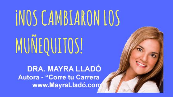 020: Corre tu carrera – Dra. Mayra Lladó