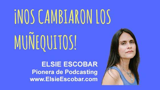 044: Conexión e intimidad con tu audiencia a través de un podcast – Elsie Escobar