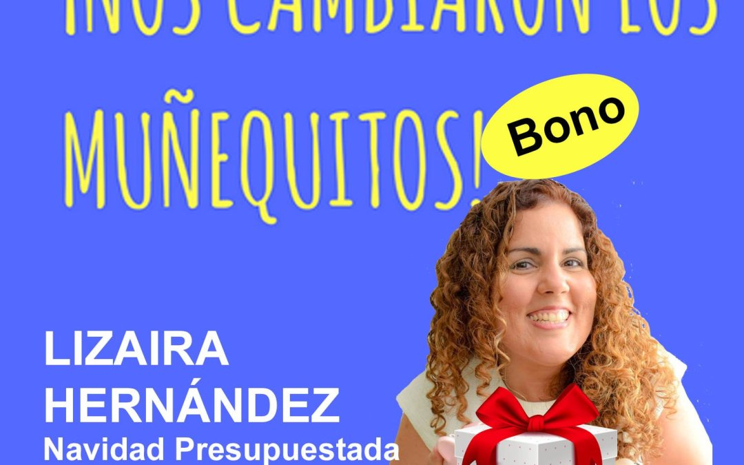 Bono: Navidad presupuestada y feliz – Lizaira Hernández