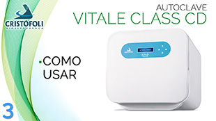 Como Usar a Autoclave Vitale Class CD