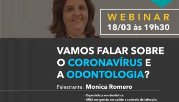Webinar Coronavírus e a Odontologia com Mônica Romero