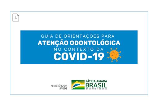 COVID-19 Guia de Orientações para Atenção Odontológica