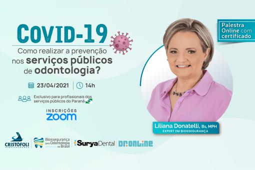 O Programa Cristófoli Biossegurança para Odontologia do Brasil vai para o Sul: COVID-19 Como realizar a prevenção nos serviços públicos de odontologia - BOB-PR. GRATUITO!