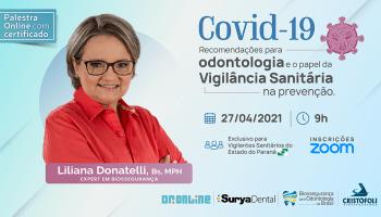 Covid-19 Recomendações para Odontologia e o papel da VISA na prevenção – PR