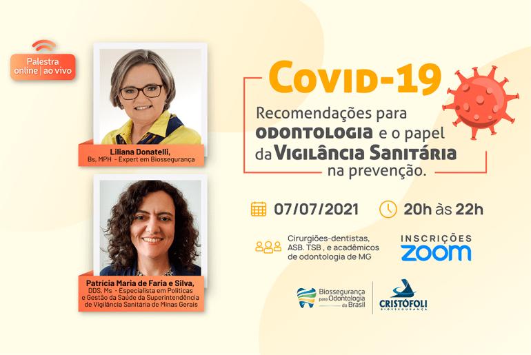 Covid-19 Recomendações para Odontologia e o papel da Vigilância Sanitária - BOB- MG