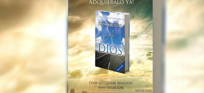 ESTRENO: Héctor Bidó – Conociendo a Dios (Libro)
