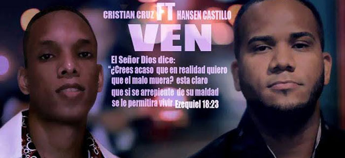 Cristian Cruz Ft Hansen Castillo Ven (Lyric Video)