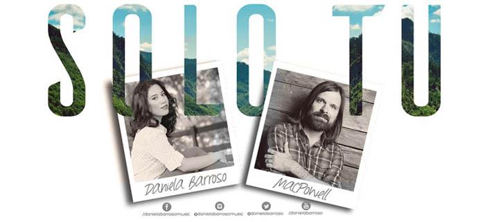 Daniela Barroso – Solo Tu ft MacPowell