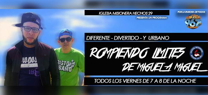 De Miguel a Miguel ahora en Pura Vida 96.7 un programa diferente, divertido y Urbano