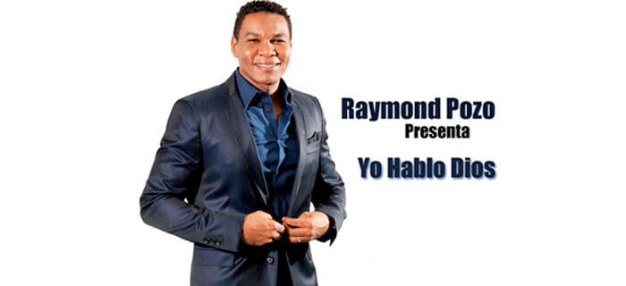 ESTRENO MUNDIAL: Raymond Pozo «Yo Hablo Dios»