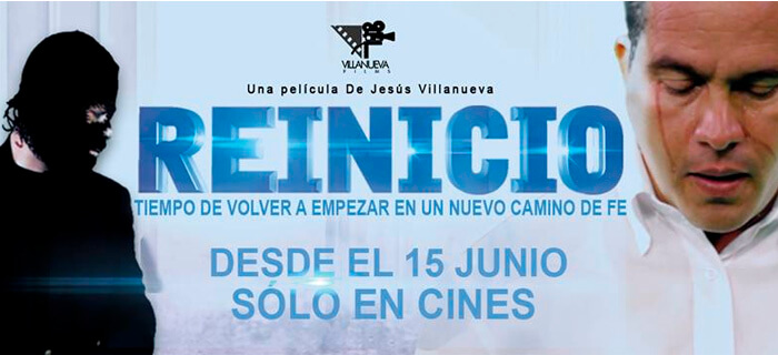 "Jesús Villanueva presenta Reinicio ""La Película"""
